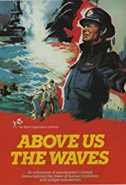 Above Us the Waves (1955) Poster - Movie Forum, Cast, Reviews
