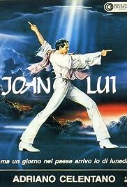 Joan Lui - Ma un giorno nel paese arrivo io di lunedì Poster