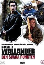 Image of Wallander: Den svaga punkten