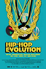 Hip-Hop Evolution Poster - TV Show Forum, Cast, Reviews