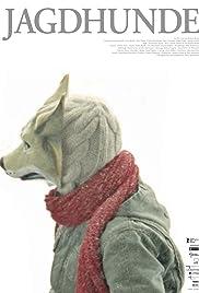 Jagdhunde(2007) Poster - Movie Forum, Cast, Reviews
