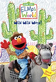 Elmo's World: The Wild Wild West Poster