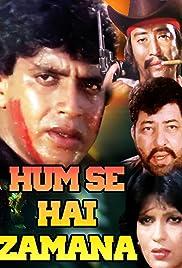 Hum Se Hai Zamana Poster