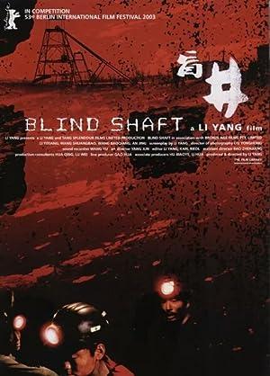 Blind Shaft poster