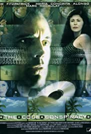 The Code Conspiracy (2002) Poster - Movie Forum, Cast, Reviews