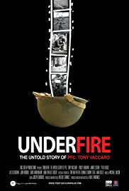 Underfire: The Untold Story of Pfc. Tony Vaccaro (2016) Poster - Movie Forum, Cast, Reviews