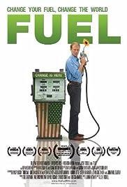 Fuel(2008) Poster - Movie Forum, Cast, Reviews