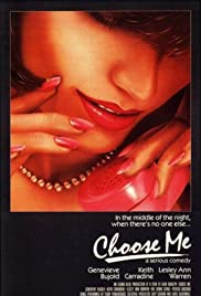 Choose Me (1984) Poster - Movie Forum, Cast, Reviews