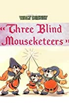 Image of Three Blind Mouseketeers