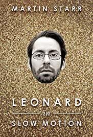 Leonard in Slow Motion (2014) Poster - Movie Forum, Cast, Reviews