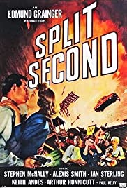 Split Second (1953) Poster - Movie Forum, Cast, Reviews