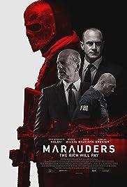 Marauders(2016) Poster - Movie Forum, Cast, Reviews
