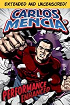 Image of Carlos Mencia: Performance Enhanced
