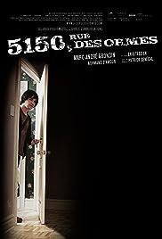 5150 rue des Ormes(2009) Poster - Movie Forum, Cast, Reviews