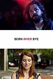Born River Bye