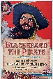 Blackbeard, the Pirate(1952) Poster - Movie Forum, Cast, Reviews