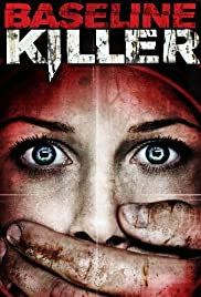 Baseline Killer(2008) Poster - Movie Forum, Cast, Reviews