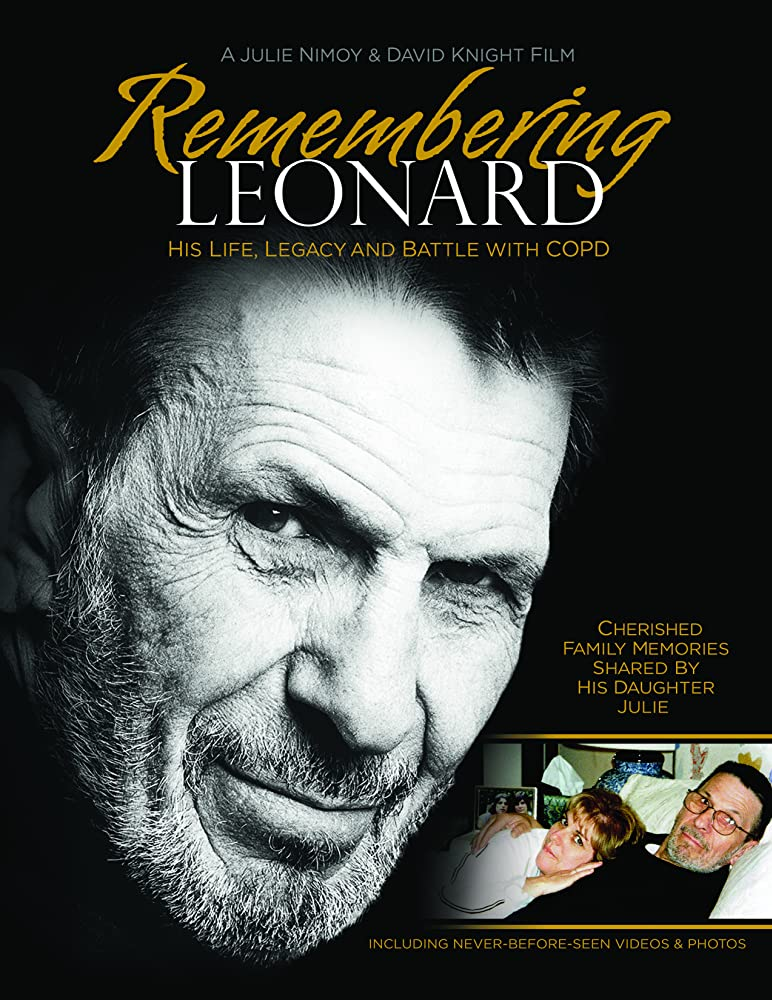 Remembering Leonard: His Life, Legacy and Battle with COPD (2017)