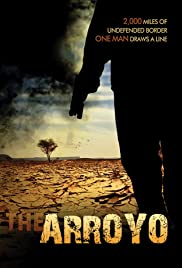 The Arroyo (2014) Poster - Movie Forum, Cast, Reviews