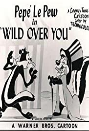 Wild Over You Poster