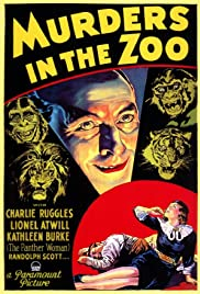 Murders in the Zoo (1933) Poster - Movie Forum, Cast, Reviews