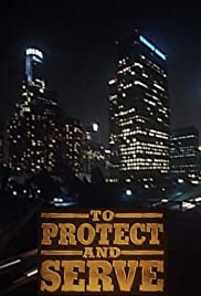 To Protect and Serve (1992) Poster - Movie Forum, Cast, Reviews