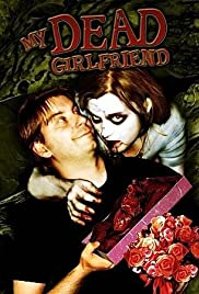 My Dead Girlfriend (2006) Poster - Movie Forum, Cast, Reviews