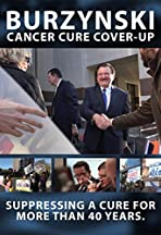 Burzynski: The Cancer Cure Cover-Up