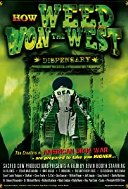 How Weed Won the West (2010) Poster - Movie Forum, Cast, Reviews