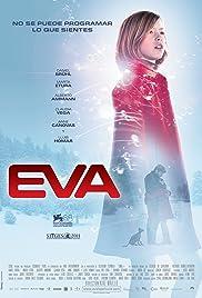 Eva(2011) Poster - Movie Forum, Cast, Reviews