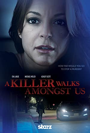 A Killer Walks Amongst Us full movie streaming