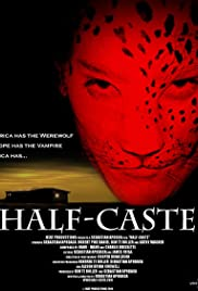 Half-Caste (2004) Poster - Movie Forum, Cast, Reviews