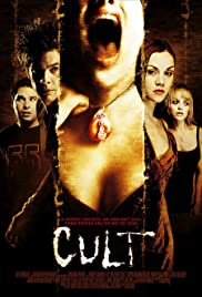 Cult (2007) Poster - Movie Forum, Cast, Reviews