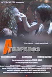 Atrapados Poster