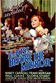 The Kiss Before the Mirror (1933) Poster - Movie Forum, Cast, Reviews