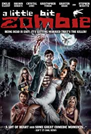 A Little Bit Zombie (2012) Poster - Movie Forum, Cast, Reviews