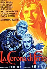 La corona di ferro (1941) Poster - Movie Forum, Cast, Reviews