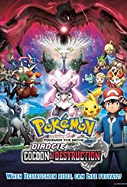 Pokémon the Movie:Diancie and the Cocoon of Destruction