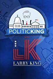 PoliticKING with Larry King Poster