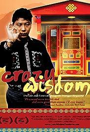 Crazy Wisdom: The Life & Times of Chogyam Trungpa Rinpoche(2011) Poster - Movie Forum, Cast, Reviews