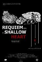 Requiem for a Shallow Heart