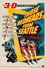 Those Redheads from Seattle(1953) Poster - Movie Forum, Cast, Reviews
