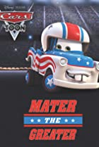 Image of Mater's Tall Tales: Mater the Greater
