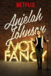 Anjelah Johnson: Not Fancy (2015) Poster - TV Show Forum, Cast, Reviews