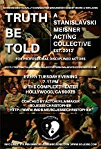 Primary image for 'Truth Be Told' a Stanislavki/Meisner Acting Collective Aka Creative Therapy