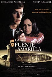 La fuente amarilla (1999) Poster - Movie Forum, Cast, Reviews