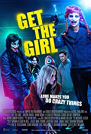 Nonton Film Get the Girl (2017)