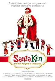 Santa Ken: The Mad Prophet of Christmas Poster