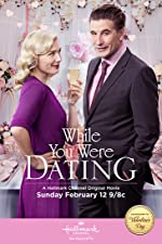 While You Were Dating(2017)