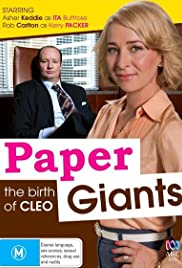Paper Giants: The Birth of Cleo Poster - TV Show Forum, Cast, Reviews
